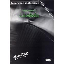 Dour - Accordéon diatonique - La mélodie - Vol.2