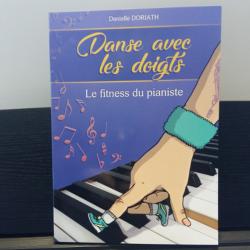 Danse avec les Doigts - Le fitness du pianiste