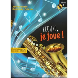 Ecoute, je joue Volume 2 - Saxophone Alto