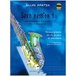 Martin Gilles - Saxo Passion - Volume 1 + CD