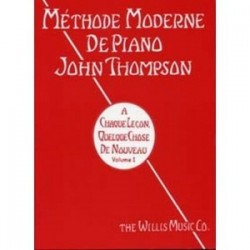 Thompson - Méthode moderne de piano - Volume 1