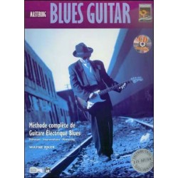 Mastering Blues Guitare - Méthode avec CD