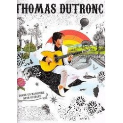Thomas Dutronc Comme un manouche sans guitare